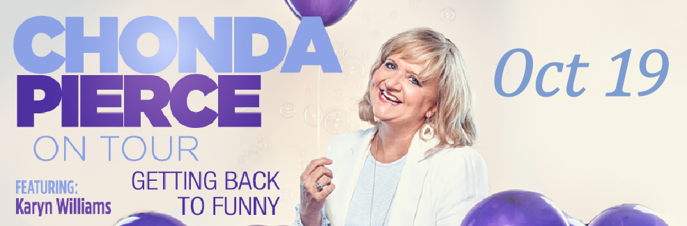 Chonda Pierce: Getting Back to Funny Tour, Presented by Wesley Meadows