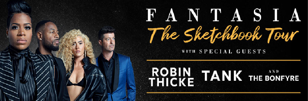 Fantasia w/ Robin Thicke, Tank & The Bonfyre