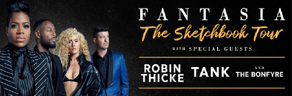 Fantasia w/ Robin Thicke, Tank & The Bonfyre