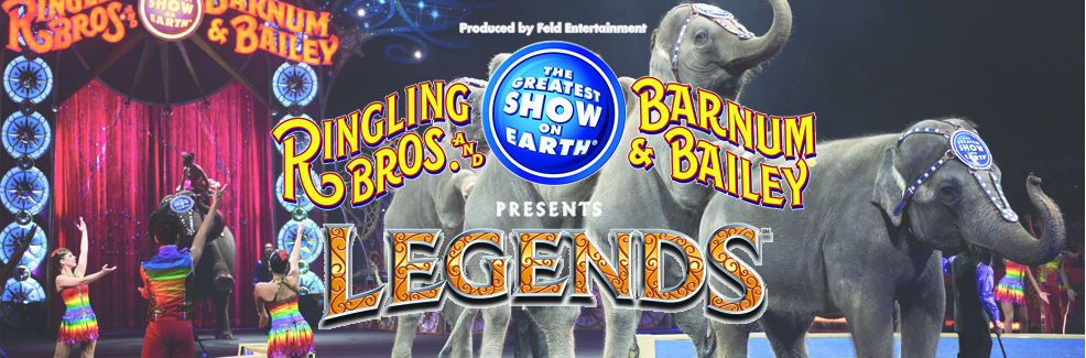 Ringling Bros and Barnum & Bailey presents LEGENDS