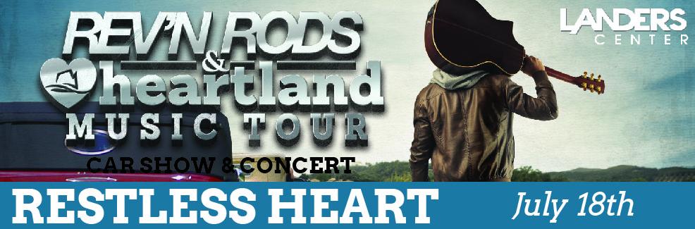 Restless Heart Rev'n Rods & Heartland Music Tour