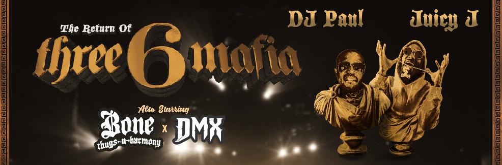 Return of Three 6 Mafia