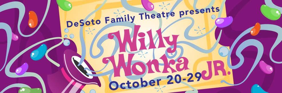 DFT Kids Presents: Willy Wonka Jr.